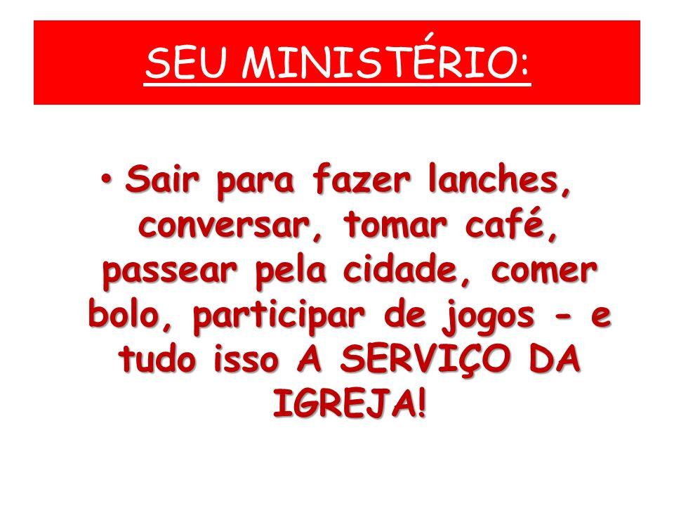 SEU MINISTÉRIO: