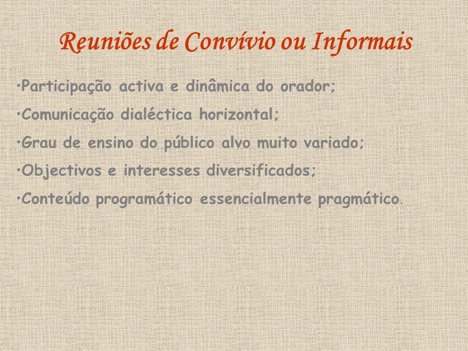 Reuniões de Convívio ou Informais