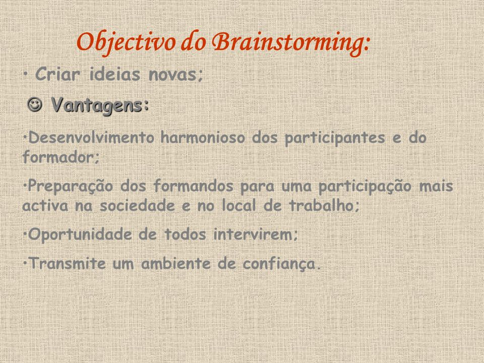 Objectivo do Brainstorming: