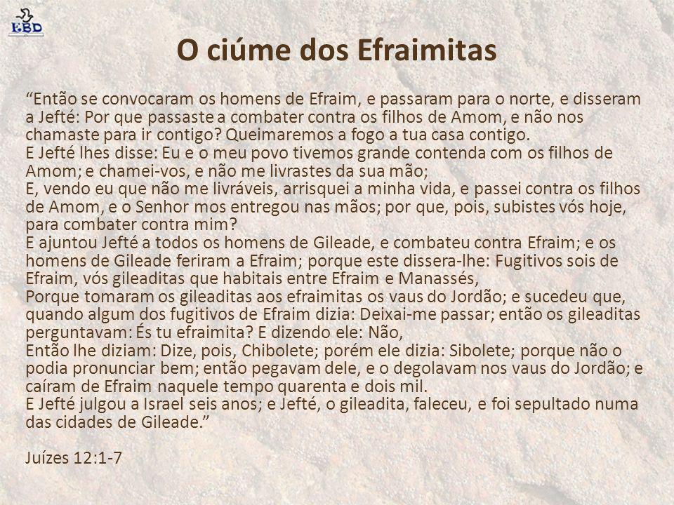 O ciúme dos Efraimitas