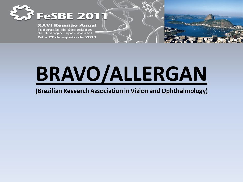 (Brazilian Research Association in Vision and Ophthalmology)