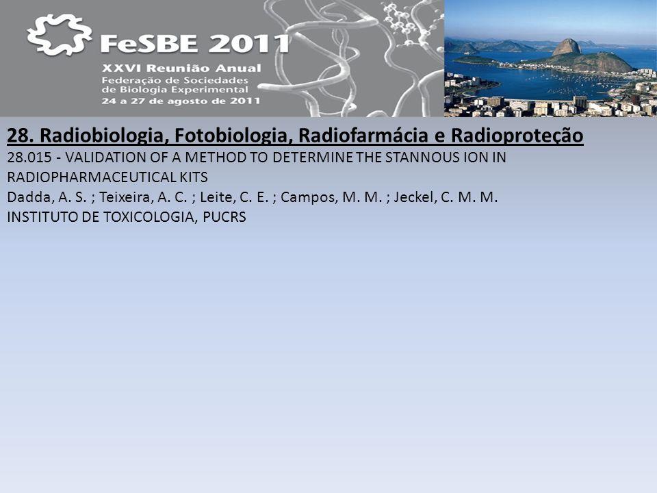 28. Radiobiologia, Fotobiologia, Radiofarmácia e Radioproteção