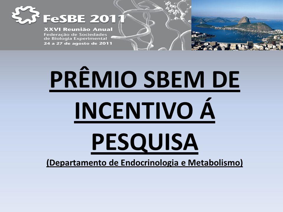 PRÊMIO SBEM DE INCENTIVO Á PESQUISA