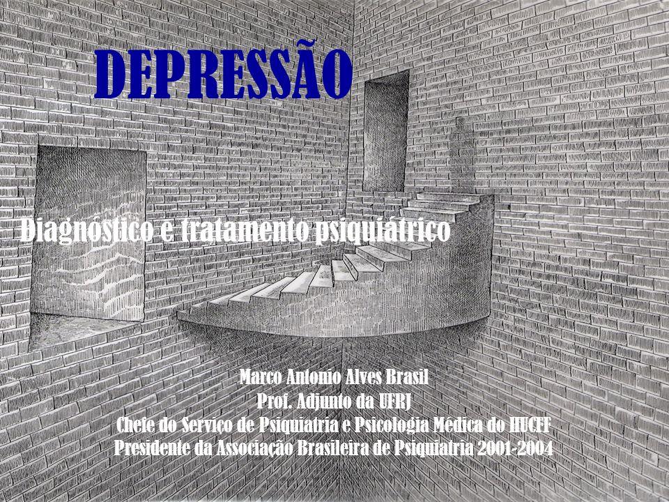 DEPRESSÃO Diagnóstico e tratamento psiquiátrico