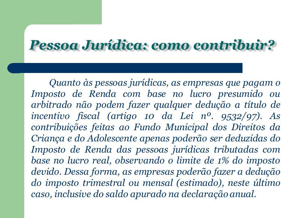 Pessoa Jurídica: como contribuir