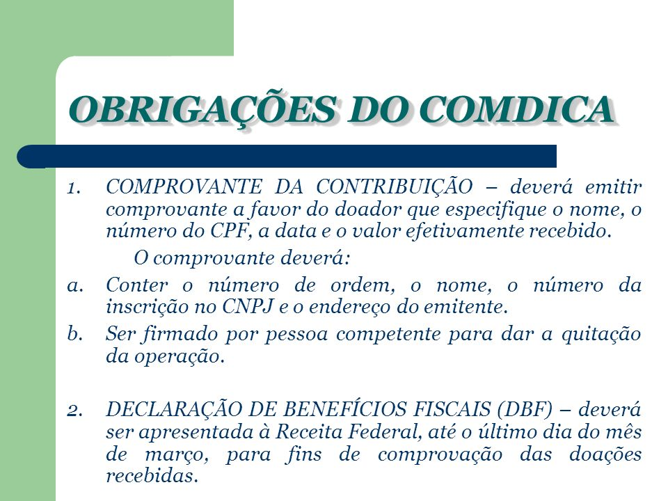 OBRIGAÇÕES DO COMDICA