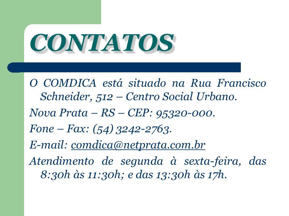 CONTATOS O COMDICA está situado na Rua Francisco Schneider, 512 – Centro Social Urbano. Nova Prata – RS – CEP: 95320-000.