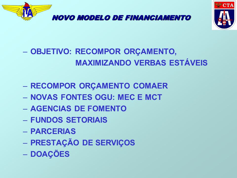 NOVO MODELO DE FINANCIAMENTO
