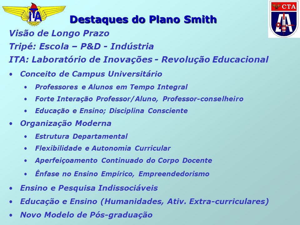 Destaques do Plano Smith