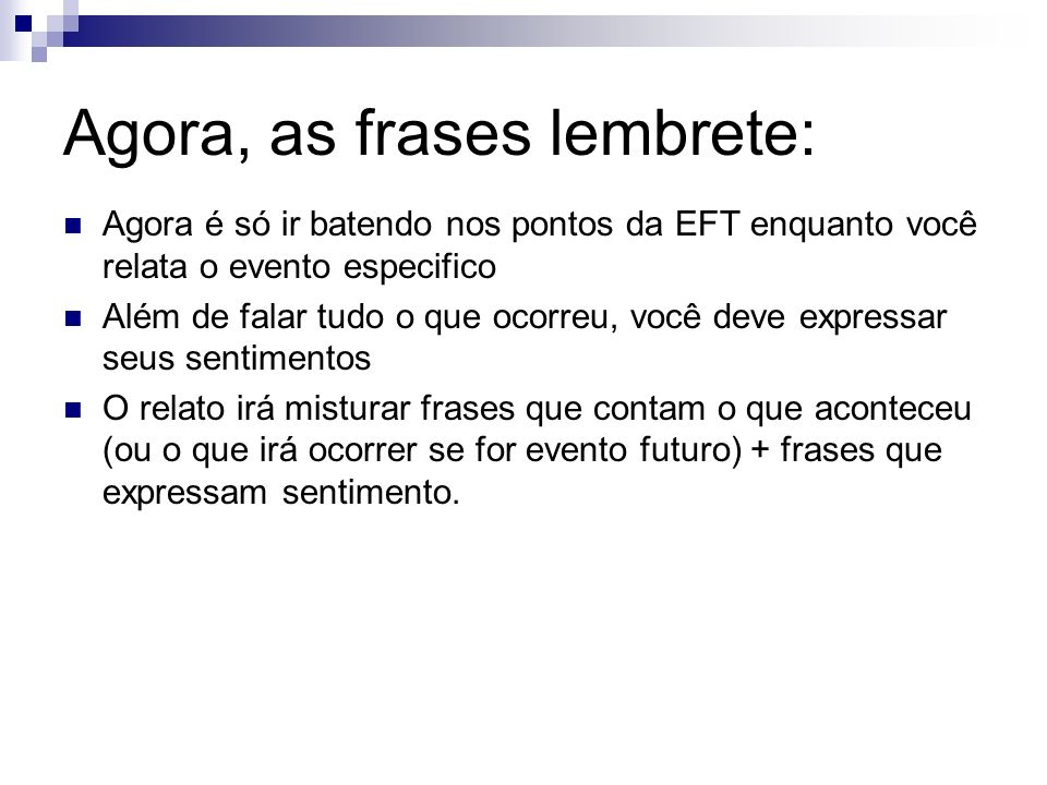 Agora, as frases lembrete: