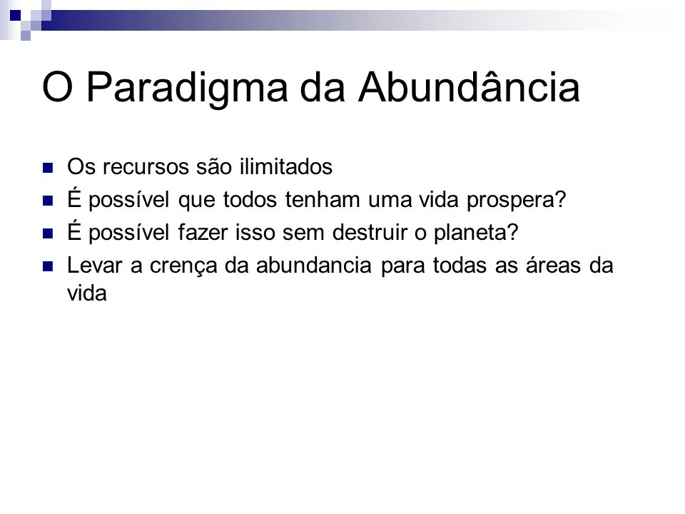 O Paradigma da Abundância