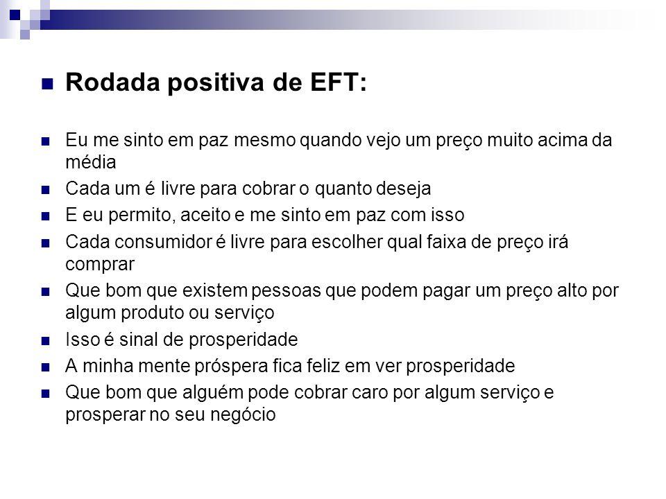 Rodada positiva de EFT: