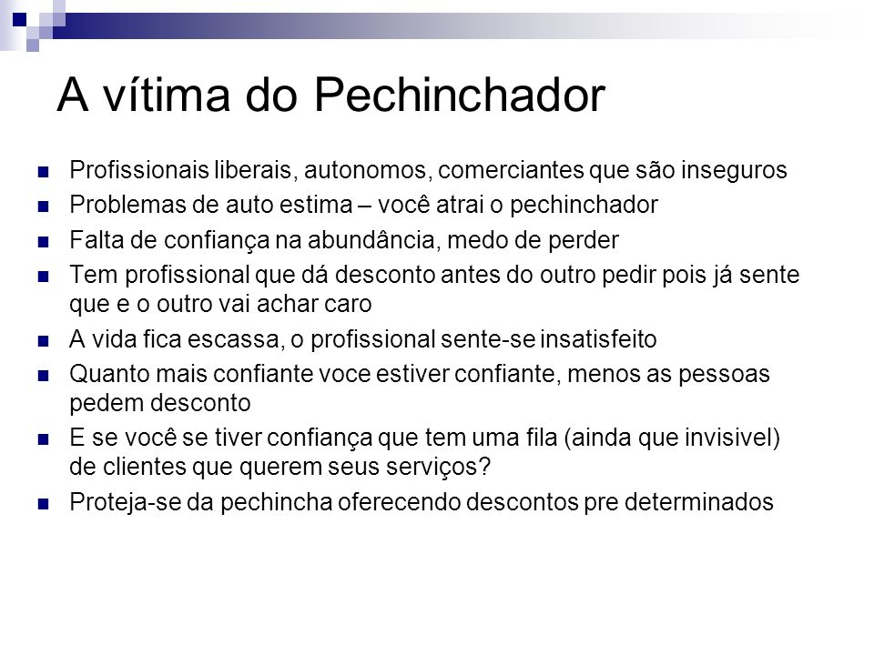 A vítima do Pechinchador