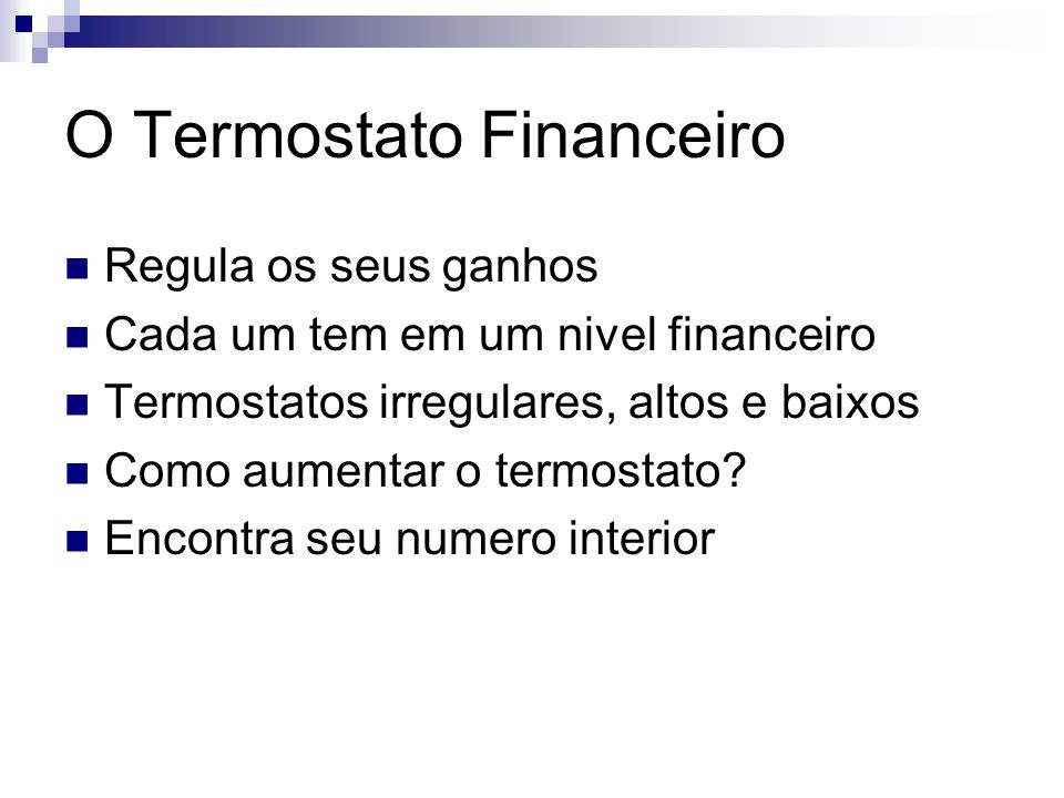 O Termostato Financeiro