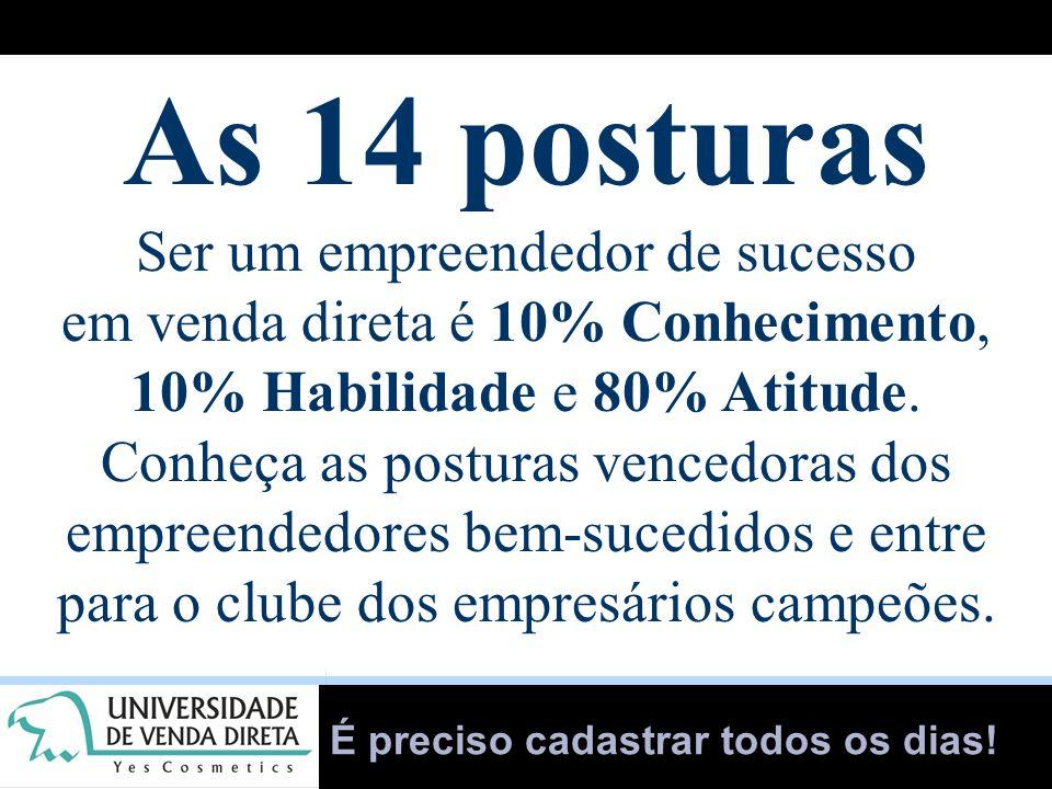 As 14 posturas