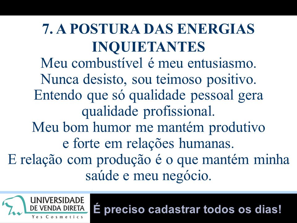 7. A POSTURA DAS ENERGIAS INQUIETANTES