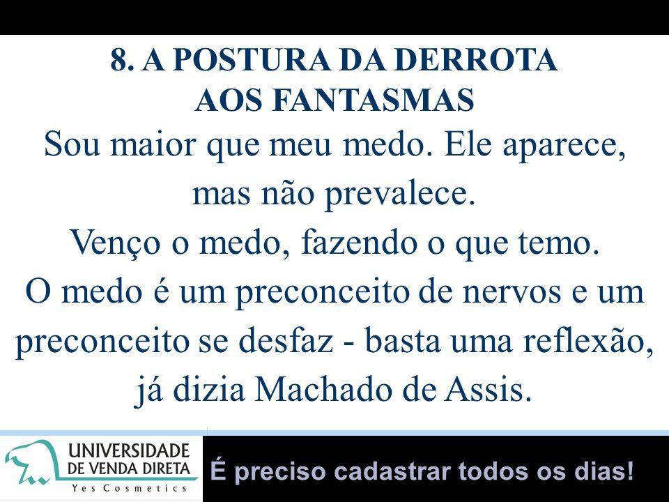 8. A POSTURA DA DERROTA AOS FANTASMAS