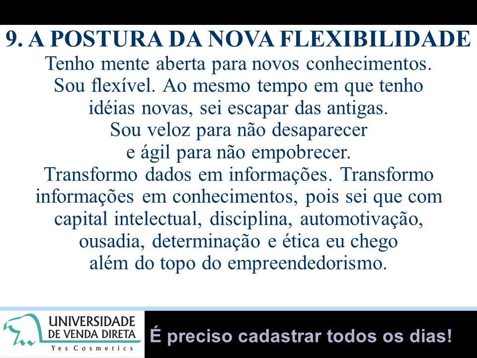 9. A POSTURA DA NOVA FLEXIBILIDADE
