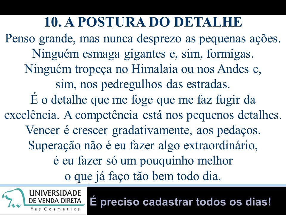 10. A POSTURA DO DETALHE