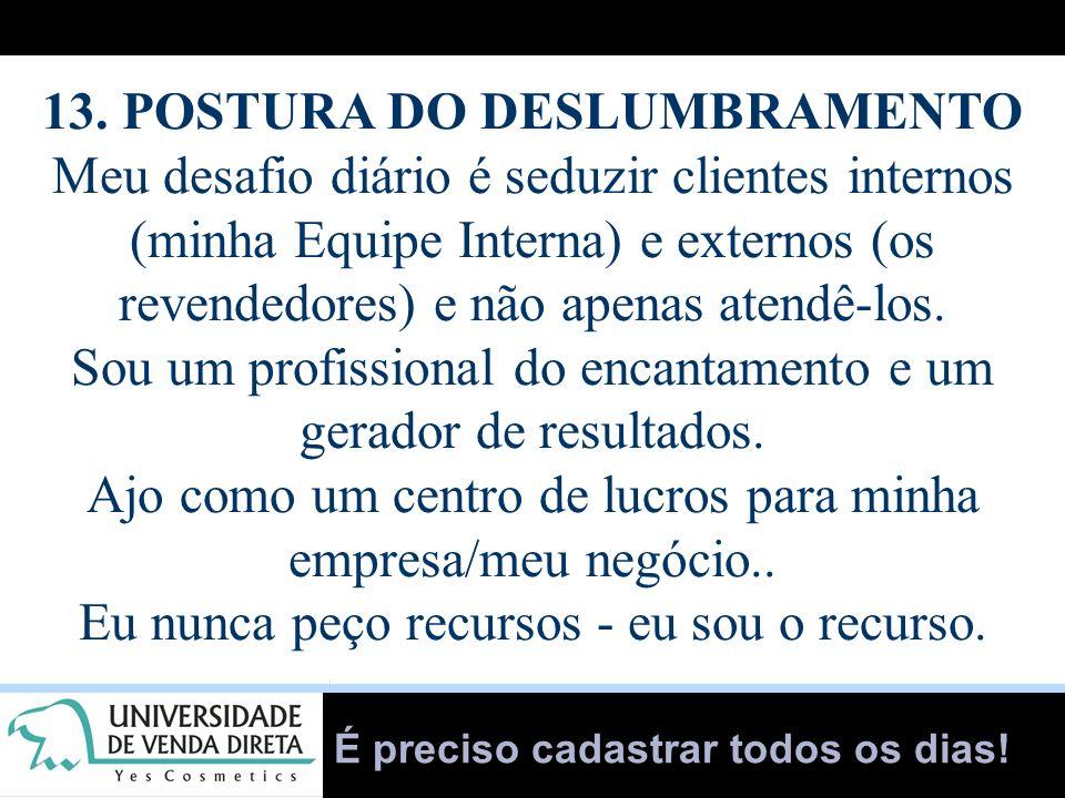 13. POSTURA DO DESLUMBRAMENTO