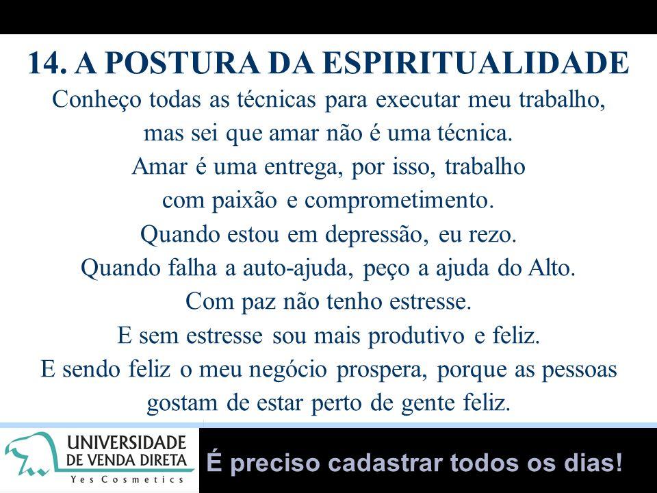 14. A POSTURA DA ESPIRITUALIDADE