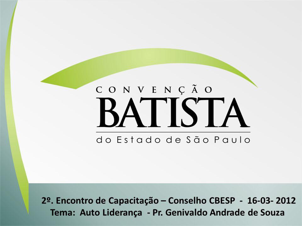 2º. Encontro de Capacitação – Conselho CBESP - 16-03- 2012