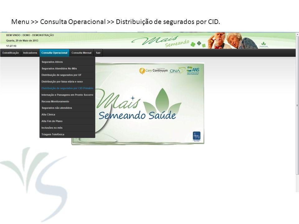 Menu >> Consulta Operacional >> Distribuição de segurados por CID.