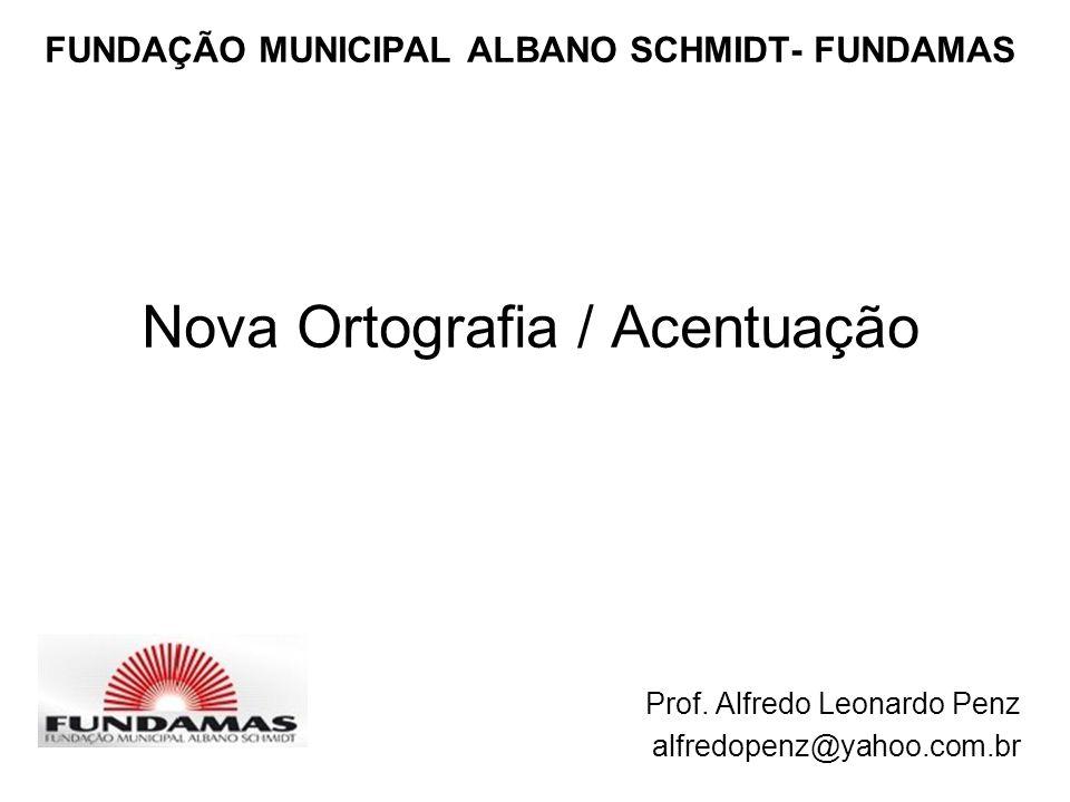 FUNDAÇÃO MUNICIPAL ALBANO SCHMIDT- FUNDAMAS