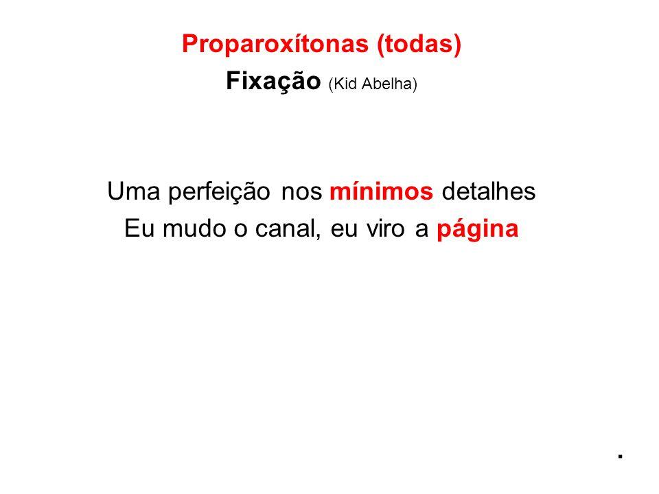 Proparoxítonas (todas)