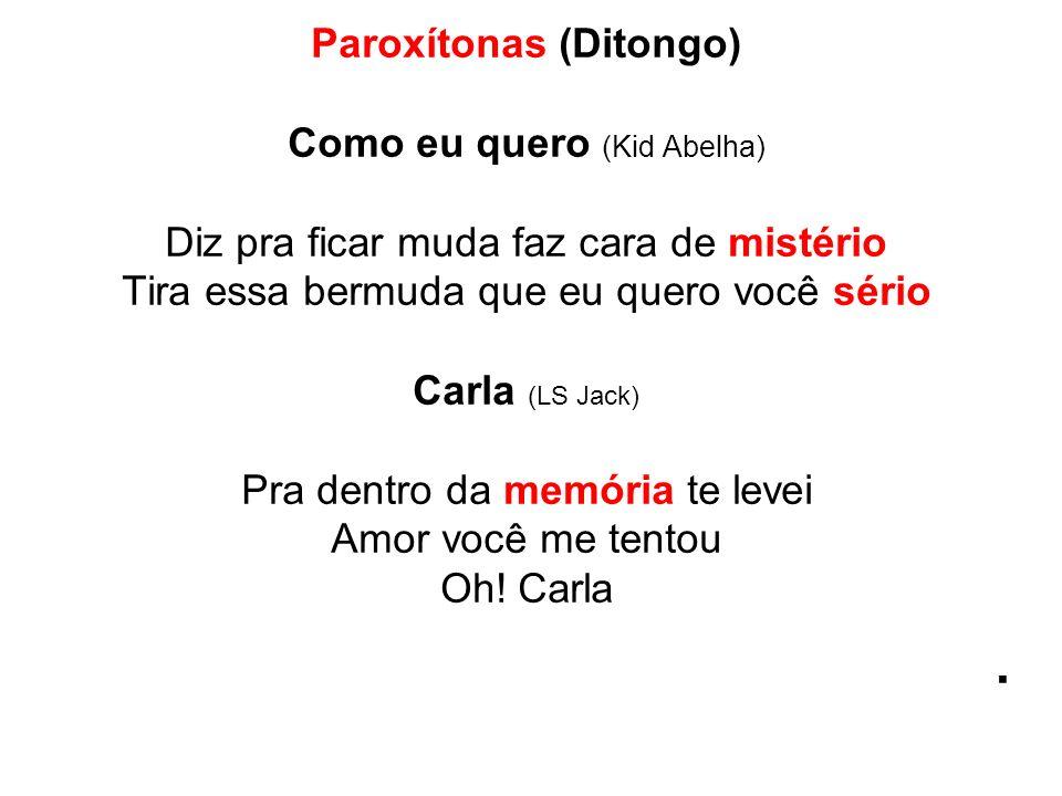 Paroxítonas (Ditongo)