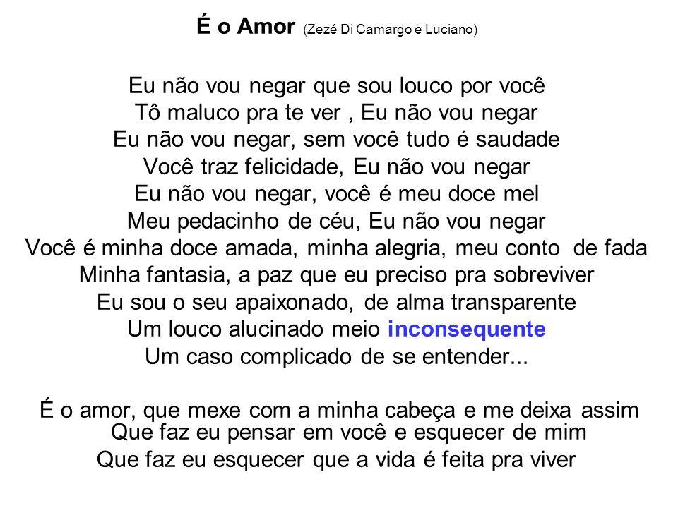 É o Amor (Zezé Di Camargo e Luciano)