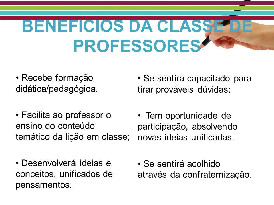 BENEFÍCIOS DA CLASSE DE PROFESSORES
