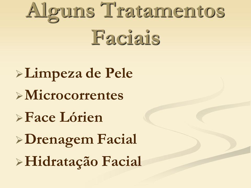 Alguns Tratamentos Faciais