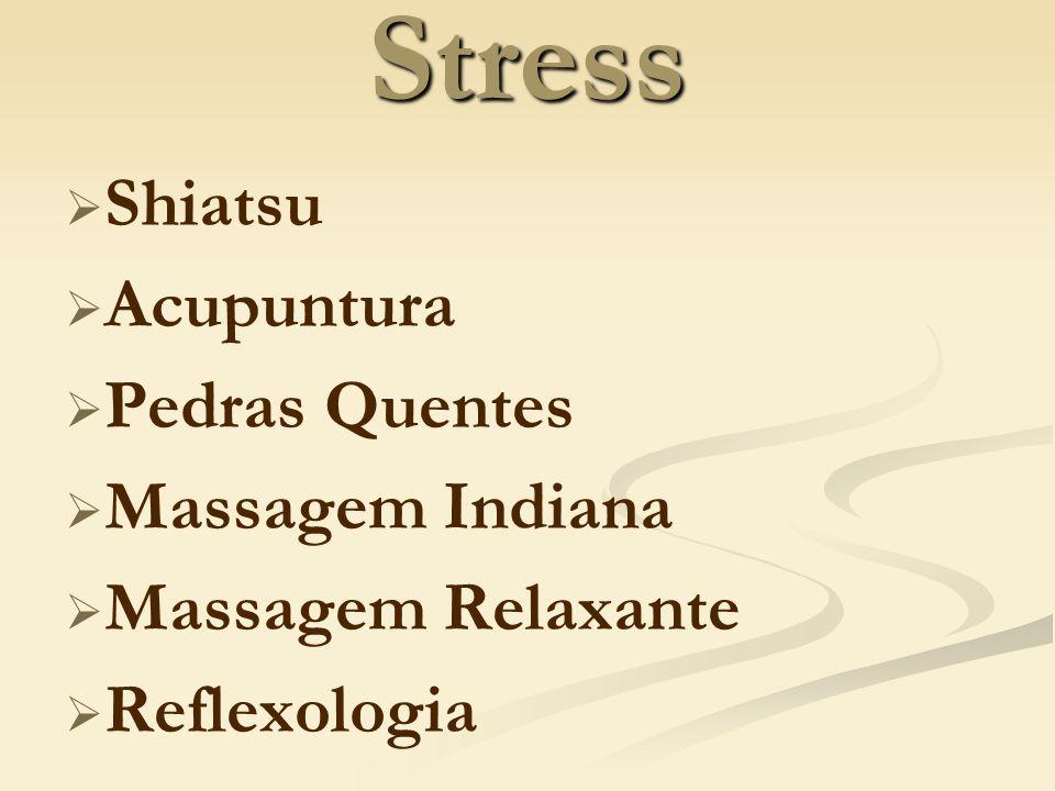 Stress Shiatsu Acupuntura Pedras Quentes Massagem Indiana