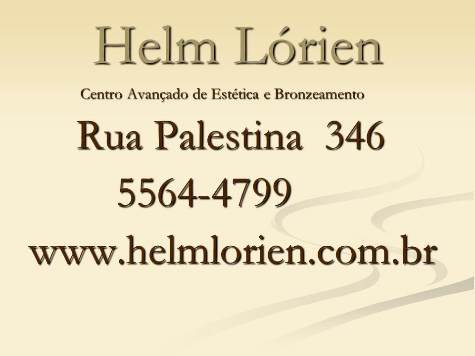 Helm Lórien Rua Palestina 346 5564-4799 www.helmlorien.com.br