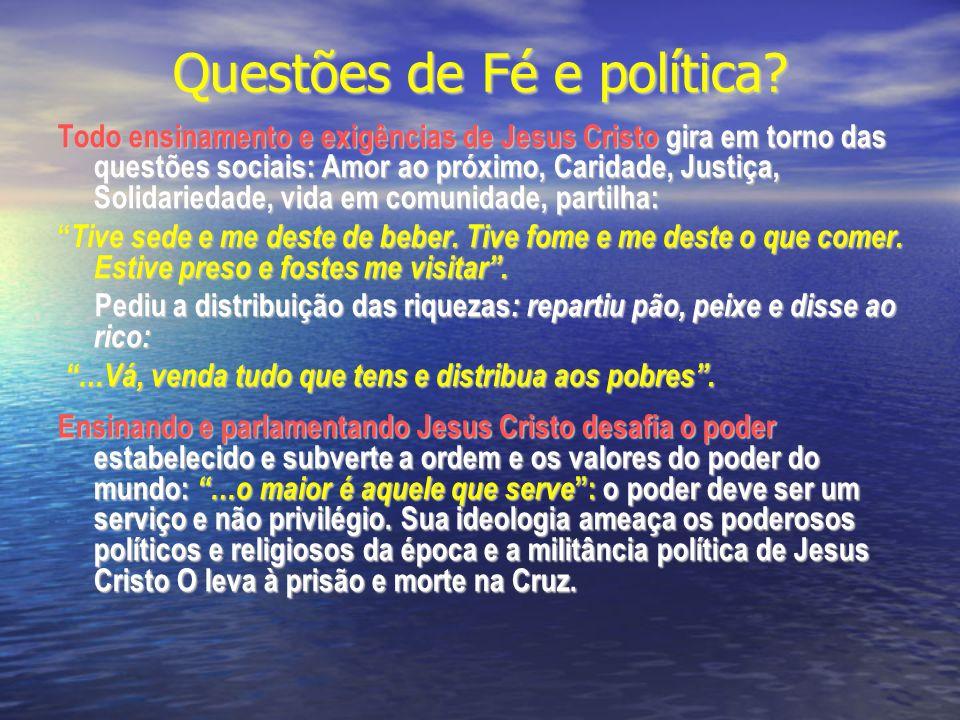 Questões de Fé e política