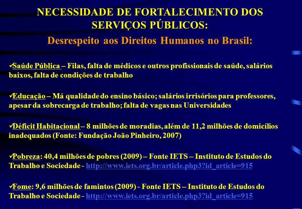NECESSIDADE DE FORTALECIMENTO DOS SERVIÇOS PÚBLICOS: