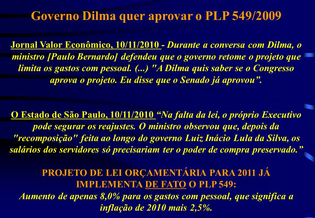 Governo Dilma quer aprovar o PLP 549/2009