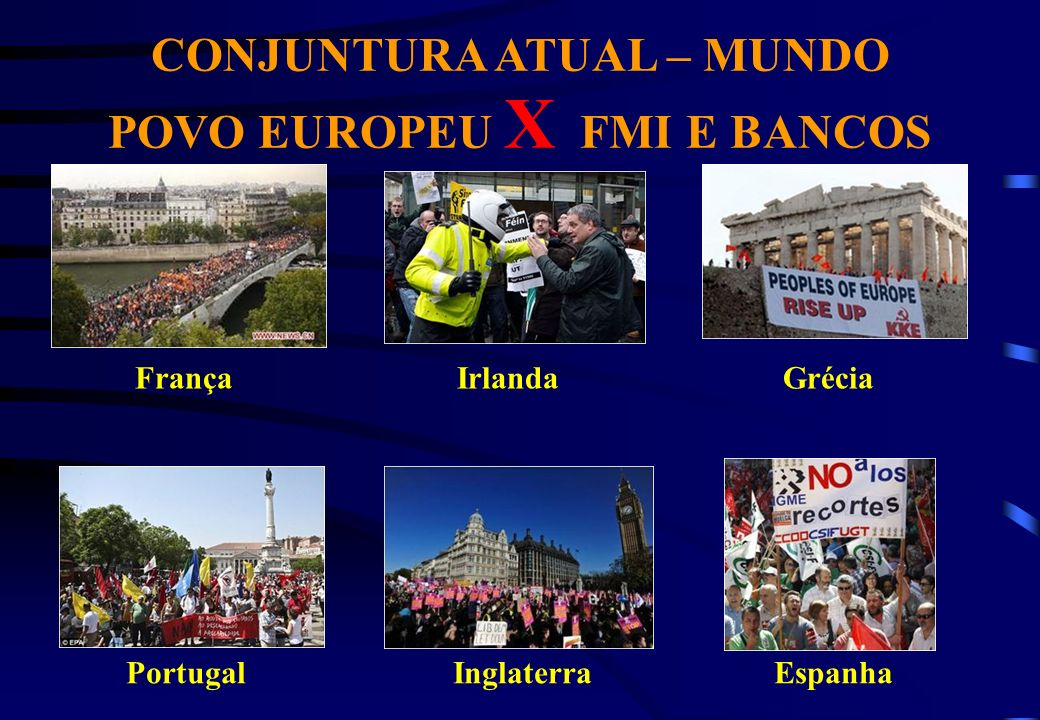 CONJUNTURA ATUAL – MUNDO POVO EUROPEU X FMI E BANCOS