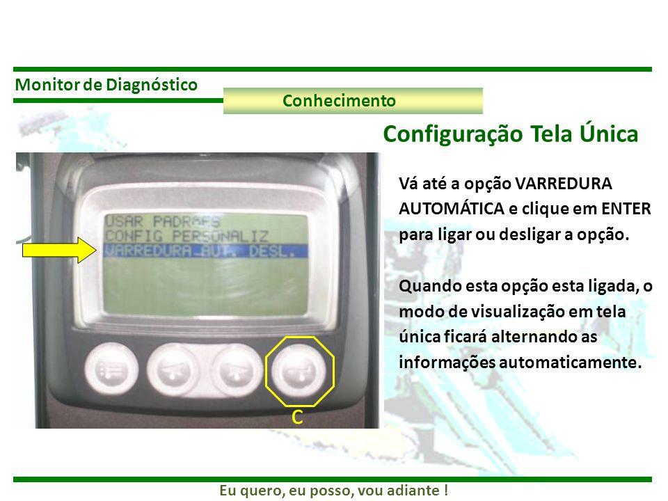 c Configuração Tela Única Monitor de Diagnóstico Conhecimento