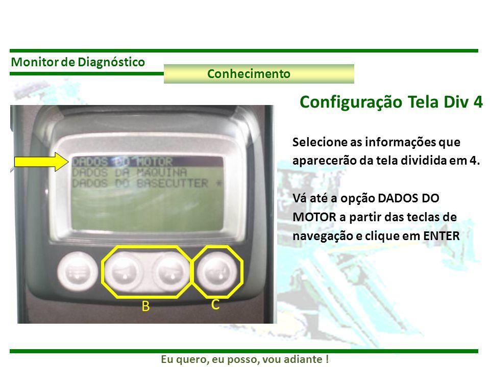c Configuração Tela Div 4 B Monitor de Diagnóstico Conhecimento
