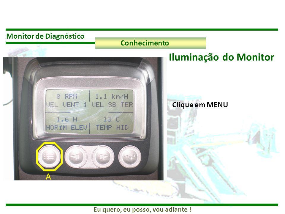 Iluminação do Monitor A Monitor de Diagnóstico Conhecimento
