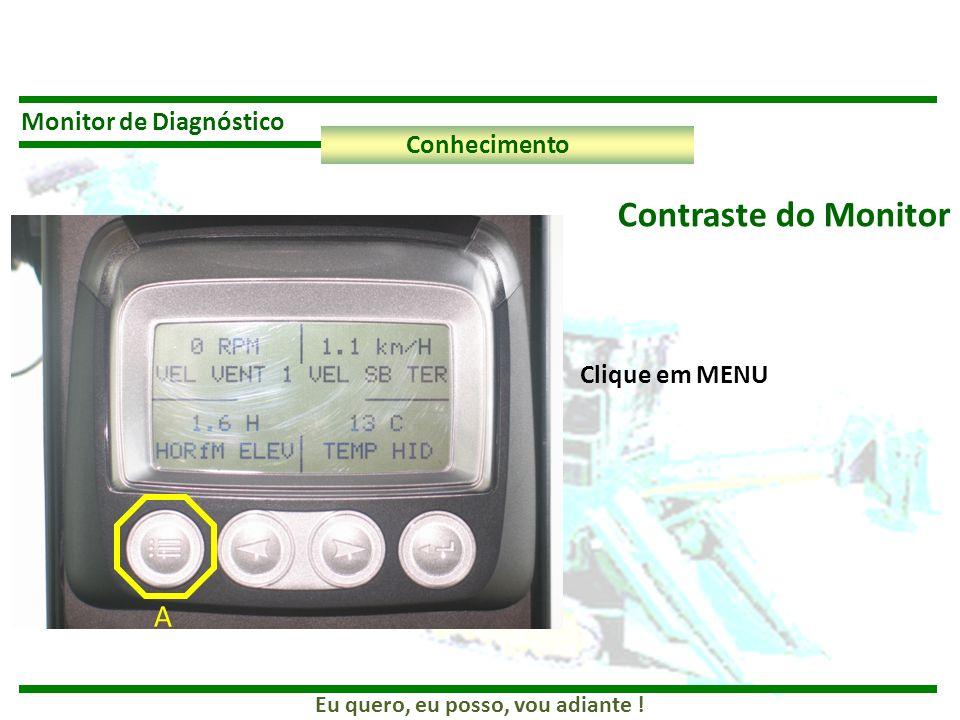 Contraste do Monitor A Monitor de Diagnóstico Conhecimento
