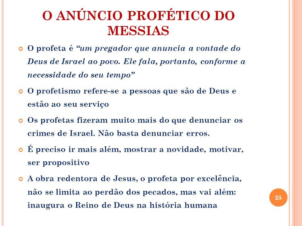 O ANÚNCIO PROFÉTICO DO MESSIAS