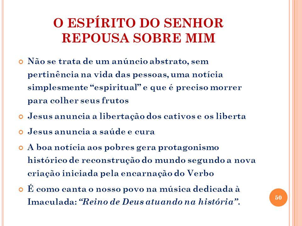 O ESPÍRITO DO SENHOR REPOUSA SOBRE MIM