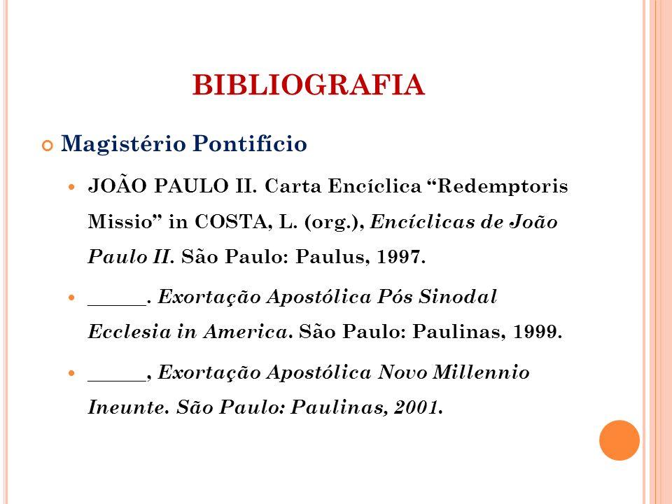 BIBLIOGRAFIA Magistério Pontifício