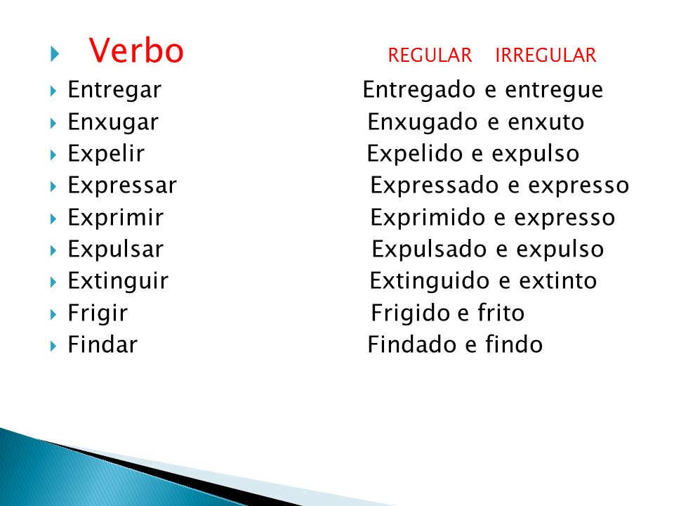 Verbo REGULAR IRREGULAR