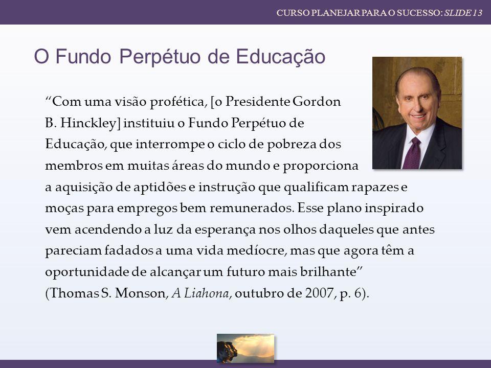 O Fundo Perpétuo de Educação