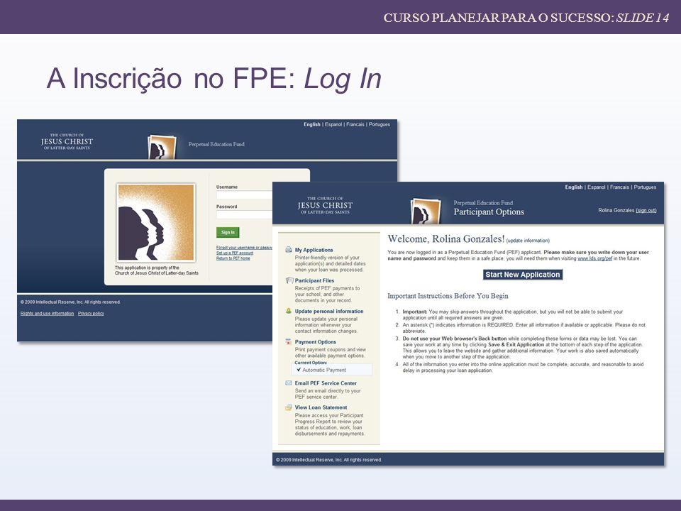 A Inscrição no FPE: Log In