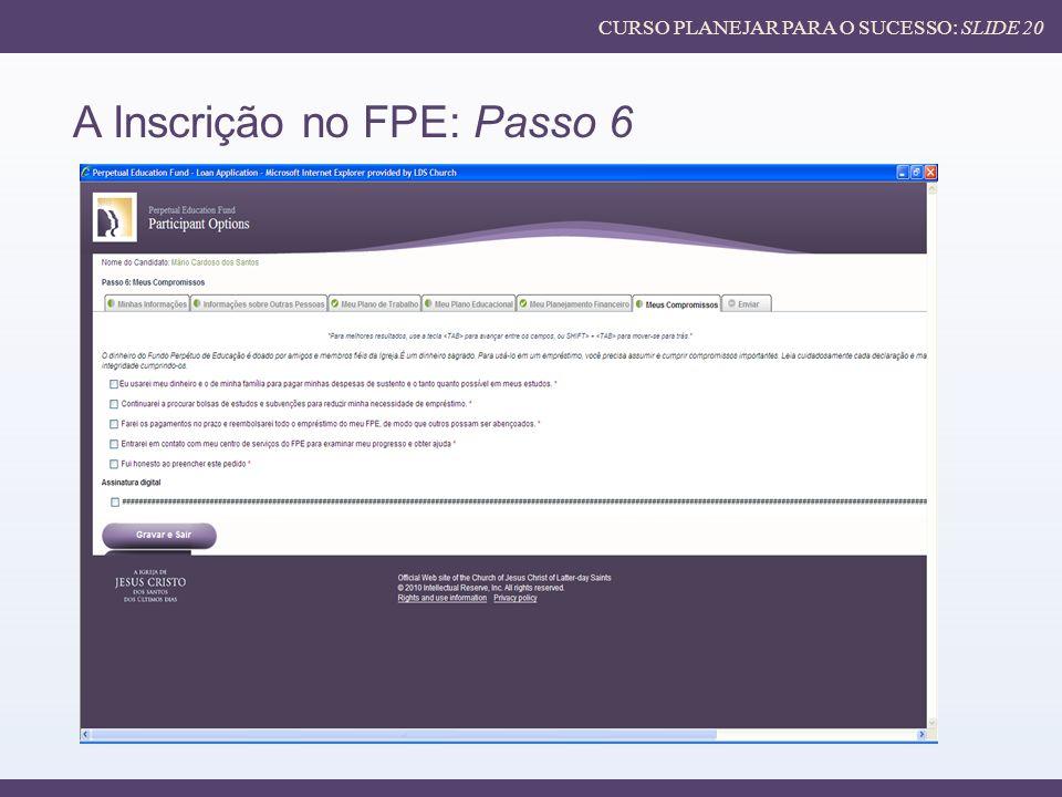 A Inscrição no FPE: Passo 6